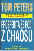 Prosperita se rodí z chaosu