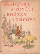 Báchorky a pověsti B. Němcové / vf /