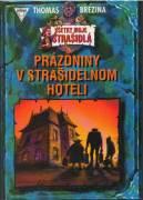 Prázdniny v strašidelnom hoteli