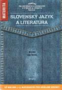Slovenský jazyk a literatúra / maturita /