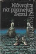 Návrat na planetu Zemi (Antologie české a slovenské science fiction)