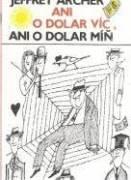 Ani dolar víc, ani dolar míň