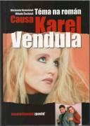 Causa Karel Vendula / vf /