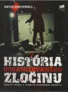 História organizovaného zločinu / vf /