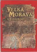 Veľká Morava v tisícočí