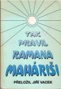 Tak pravil Ramana Maháriši