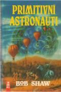 Primitivní astronauti