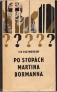 Po stopách Martina Bormanna