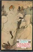 Život Toulouse Lautreca