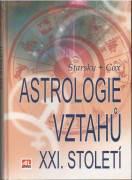 Astrologie vztahu XXI. století / vf /