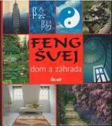 Feng Šuej dom a záhrada