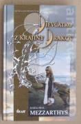 Dievčatko z krajiny Drakov (Kniha prvá Mezzarthys)