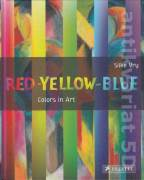Red - Yellow - Blue (Colors in Art)