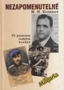 Nezapomenutelné (Tři generace ruských kozáků. )