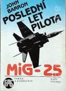 Poslední let pilota MiG - 25