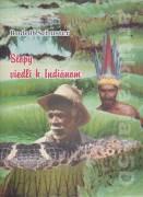 Stopy viedli k Indiánom