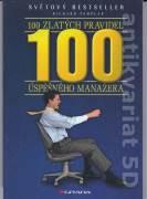 100 zlatých pravidel úspěšného manažera
