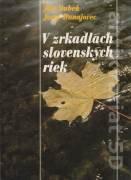 V zrkadlách slovenských riek