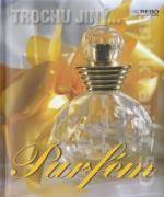 Parfém - Trochu jiný. .