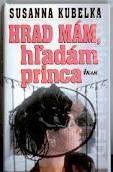 Hrad mám, hľadám princa