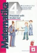 Matematika 4 pre štvrtý ročník základných škôl (Pracovný zošit druhá časť + Geometria druhá časť)