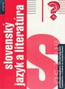 Slovenský jazyk a literatúra (Prehľad stredoškolského učiva pre maturantov a uchádzačov o štúdium na VŠ)