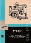 Stroje pre 4. ročník SPŠ strojníckych a pre nadstavbové štúdium