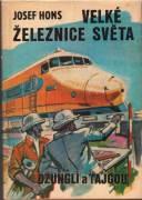 Velké železnice světa / vf /